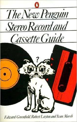 The New Penguin Stereo Record and Cassette Guide (Penguin Handbooks)