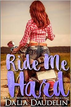 Ride Me Hard (Bad Boy Motorcycle Club Erotic Romance)