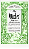 The Witches' Almanac: The Complete Guide to Lunar Harmony (Witches' Almanac: Complete Guide to Lunar Harmony)