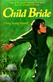 Child Bride, Ching Yeung Russell, 1563977486