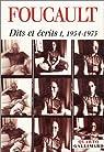 Dits et Ecrits, tome 1 : 1954-1975 par Foucault