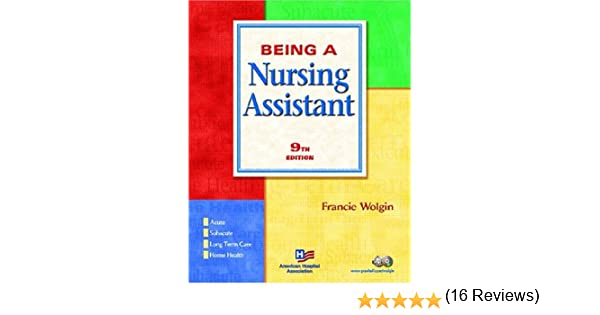 Being a nursing assistant 9th edition 9780131828735 medicine being a nursing assistant 9th edition 9780131828735 medicine health science books amazon fandeluxe Images