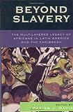 Beyond Slavery, Darien J. Davis, 0742541312