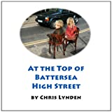 At the Top of Battersea High Streeet, Chris Lynden, 1908093021