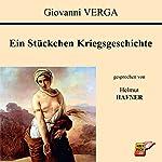 Ein Stückchen Kriegsgeschichte | Giovanni Verga