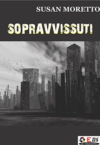 Sopravvissuti (Italian Edition)