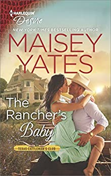 The Rancher's Baby (Texas Cattleman's Club: The Impostor) by [Yates, Maisey]