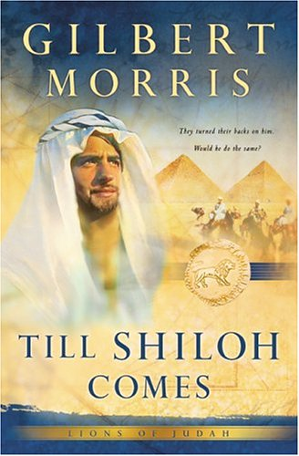 Pdf Bibles Till Shiloh Comes (Lions of Judah Series #4)