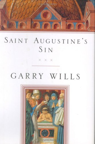 Download Saint Augustine's Sin (Augustine, Confessiones. Bk. 3.) ebook