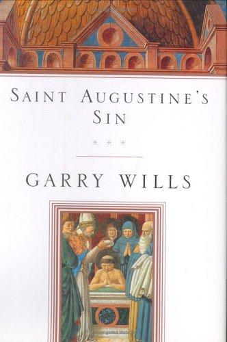 Saint Augustine's Sin (Augustine, Confessiones. Bk. 3.) PDF