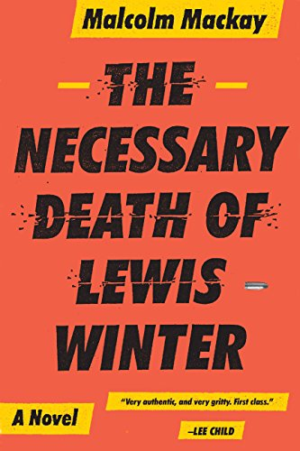 The Necessary Death of Lewis Winter (Glasgow Trilogy Book 1)