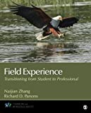 img - for Field Experience: Transitioning From Student to Professional (Counseling and Professional Identity) book / textbook / text book