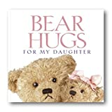 Bear Hugs for My Daughter, Zondervan Publishing Staff, 0310986095