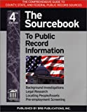 The Source Book to Public Record Information, Sankey, Michael and Webber, Peter, 1879792680