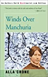 Winds over Manchuria, Alla Crone, 0595092179