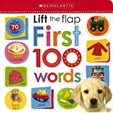 Lift the Flap First 100 Words (Scholastic Early Learners)