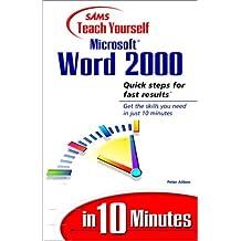 Sams Teach Yourself Microsoft Word 2000 in 10 Minutes