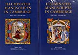 A Catalogue of Western Book Illumination in the Fitzwilliam Museum and the Cambridge Colleges. Part Two: Italy and the Iberian Peninsula (Illuminated Manuscripts in Cambridge)