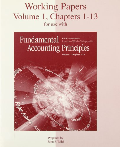 Working Papers, Volume 1, Chapters 1-13 for use with Fundamental Accounting Principles (Working Papers Volume 1)