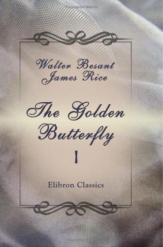 The Golden Butterfly: A Novel. Volume 1 pdf