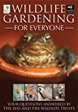 Wildlife Gardening for Everyone, Royal Horticultural Society Staff, 1845250168