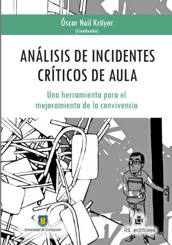 Análisis de incidentes críticos de aula: una herramienta para el mejoramiento...