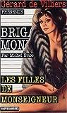 Brigade mondaine, tome 20 : Les filles de Monseigneur par Brice
