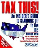Tax This!, Scott M. Estill, 1551802392