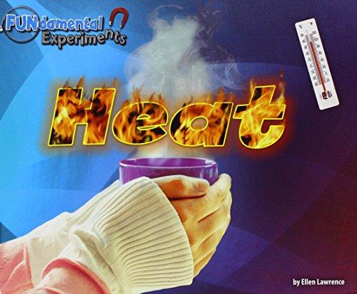 Heat (Fun-Damental Experiments)