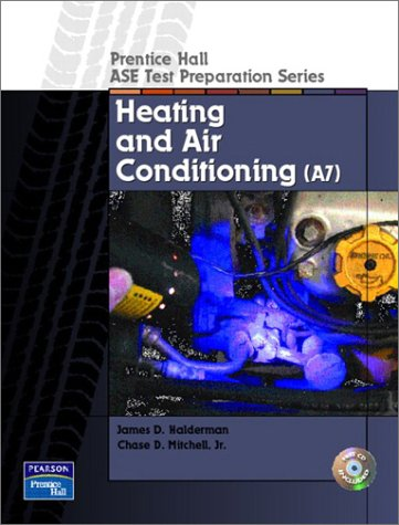 Prentice Hall ASE Test Preparation Series: Heating and Air Conditioning (A7)