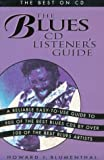 Blues CD Listener's Guide, Howard Blumenthal, 0823076105