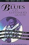 Blues CD Listener's Guide: The Best on CD