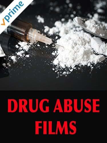 Drug Abuse Films