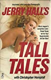 Jerry Hall's Tall Tales, Jerry Hall and Christopher Hemphill, 067150911X