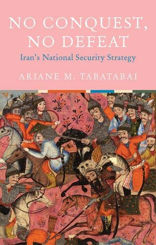 No Conquest, No Defeat: Iran's National Security Strategy