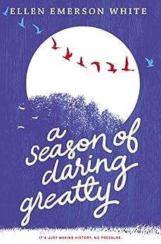 A Season of Daring Greatly by [White, Ellen Emerson]