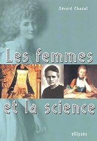 Les femmes et la science par Gérard Chazal