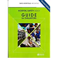 Hospital Safety Index: Guide for Evaluators (with booklet of evaluation forms)