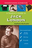 A Student's Guide to Jack London, Stephanie Buckwalter, 0766027074