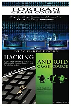 Fortran Crash Course + Hacking + Android Crash Course