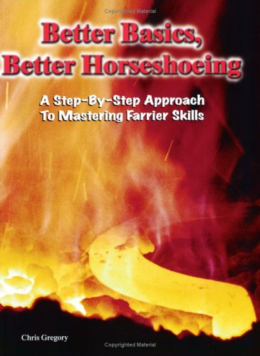 Better Basics Horseshoeing Step Step