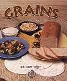 Grains, Robin Nelson, 0822546280