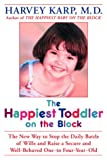The Happiest Toddler on the Block, Harvey Karp and Paula Spencer, 0553802569