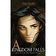 A Kingdom Falls (The Mancer Trilogy Book 1) (English Edition)