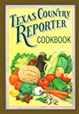 Texas Country Reporter Cookbook, Phillips Production, Inc., Staff, 0940672545
