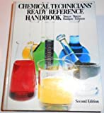 Chemical Technicians' Ready Reference Handbook, Gershon J. Shugar and Ronald Shugar, 0070571767