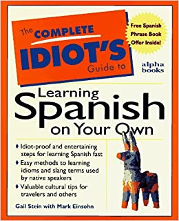 The Complete Idiot's Guide to Learning Spanish on Your Own: Gail