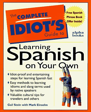 The Complete Idiot's Guide to Learning Spanish on