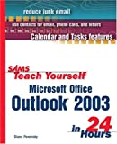 Microsoft Outlook 11 in 24 Hours, Rogers Cadenhead and Diane Poremsky, 0672325543