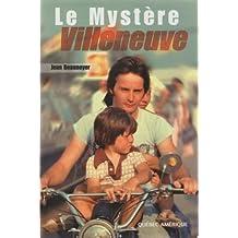 Mystère Villeneuve Le